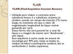 flair flair fluid acquisition inversion recovery