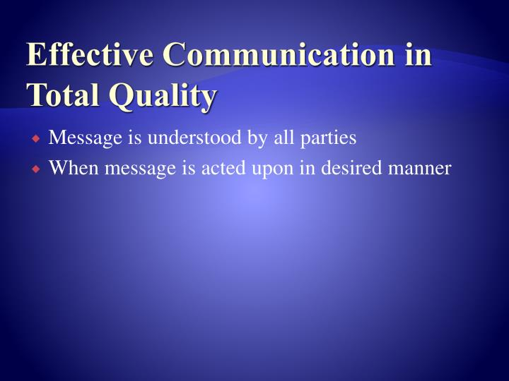Effective Communication in Total Quality