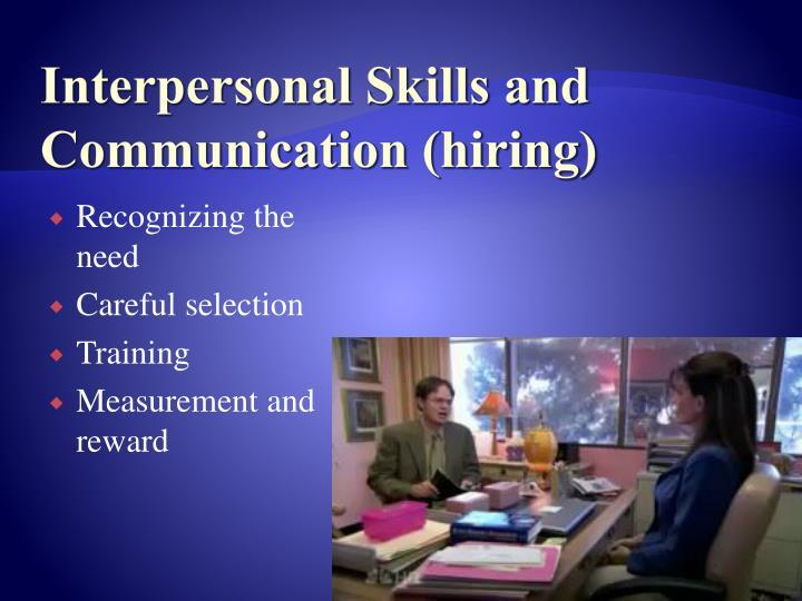 Interpersonal Skills and Communication (hiring)