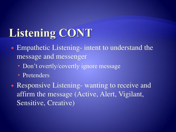 Listening CONT