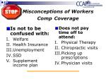misconceptions of workers comp coverage