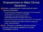 empowerment to make clinical decisions
