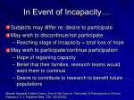 in event of incapacity