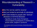 misunderstanding of research vulnerability