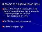 outcome of abigail alliance case