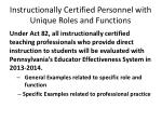 instructionally certified personnel with unique roles and functions1