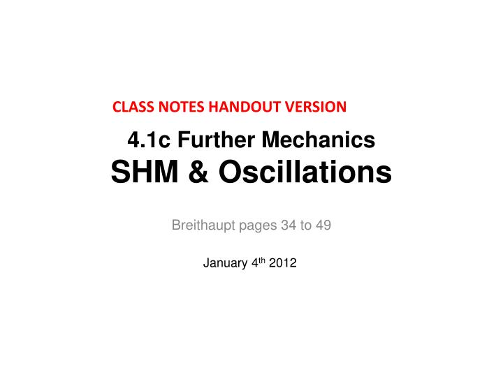 4 1c further mechanics shm oscillations
