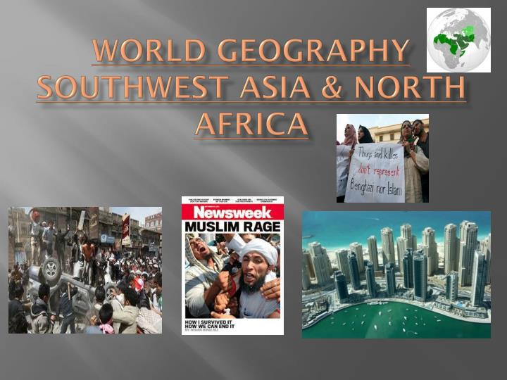 world geography southwest asia north africa n.