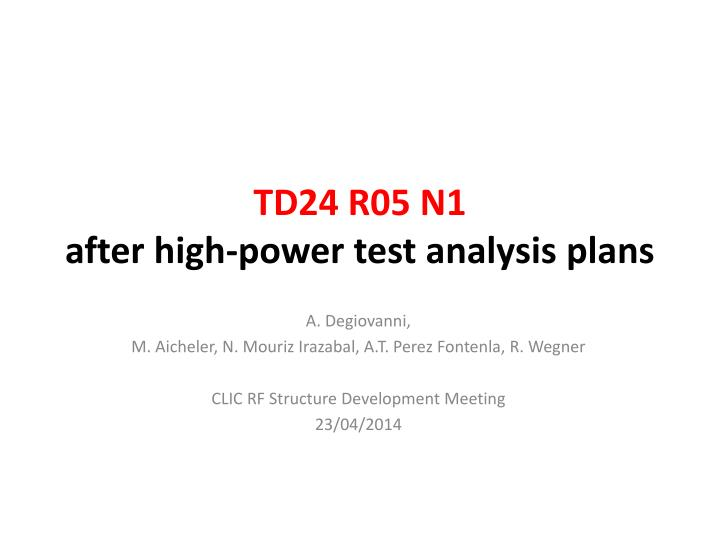 td24 r05 n1 after high power test analysis plans n.