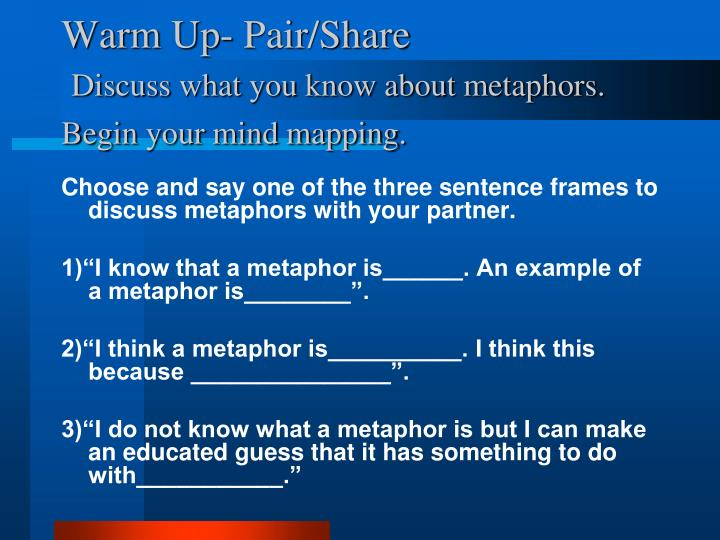 warm up pair share discuss what you know about metaphors begin your mind mapping n.