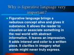 why is figurative language very important