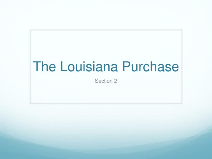 the louisiana purchase n.
