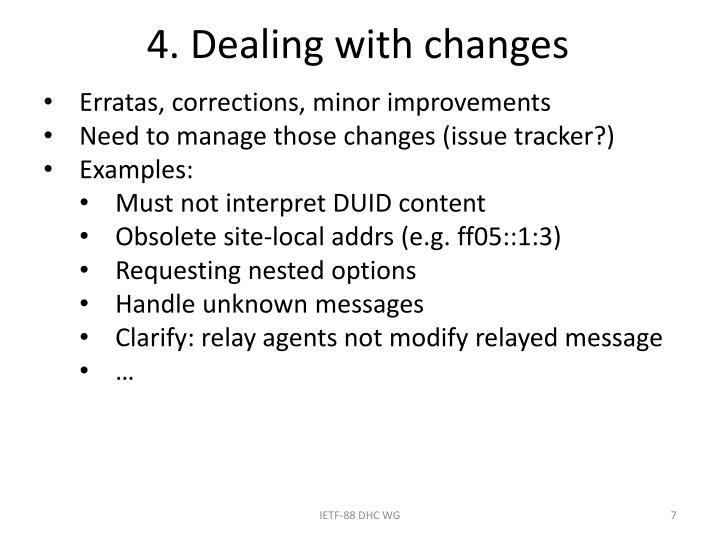 4. Dealing with changes