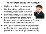 the firstborn child the achiever