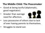 the middle child the peacemaker