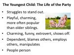 the youngest child the life of the party1
