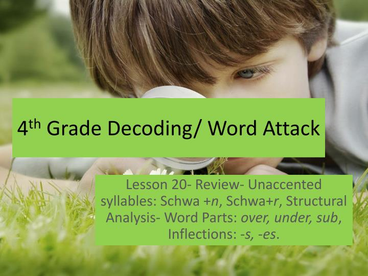 4 th grade decoding word attack n.