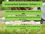 unaccented syllables schwa r