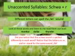 unaccented syllables schwa r1