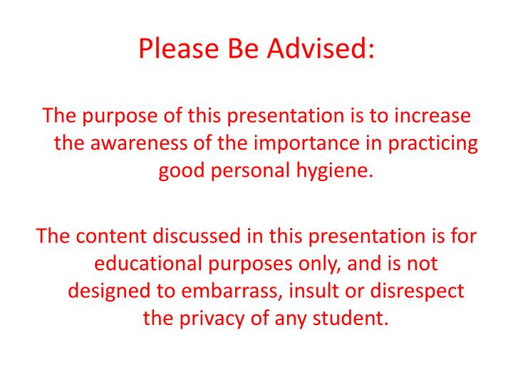 Please be advised