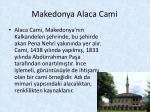 makedonya alaca cami