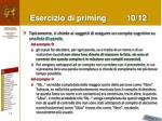 esercizio di priming 10 12