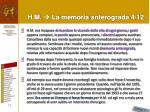 h m la memoria anterograda 4 12