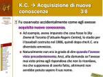 k c acquisizione di nuove conoscenze 3 8