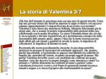 la storia di valentina 3 7
