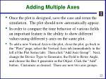 adding multiple axes