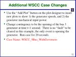 additional wscc case changes