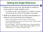 setting the angle reference