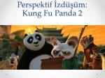 perspektif zd m kung fu panda 2