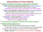 general notes on tissue healing