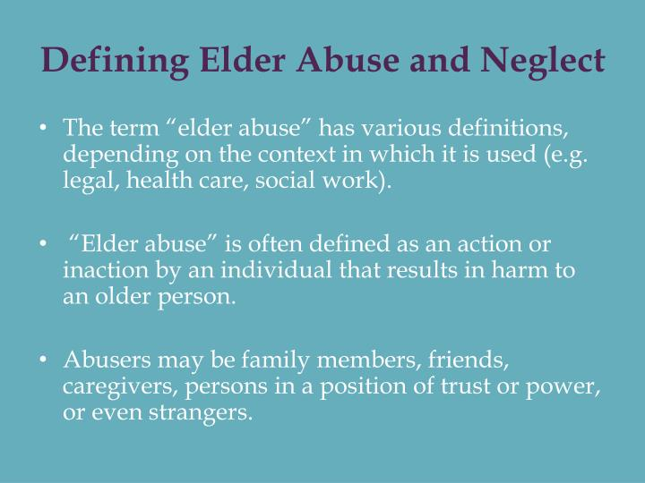 Defining elder abuse and neglect