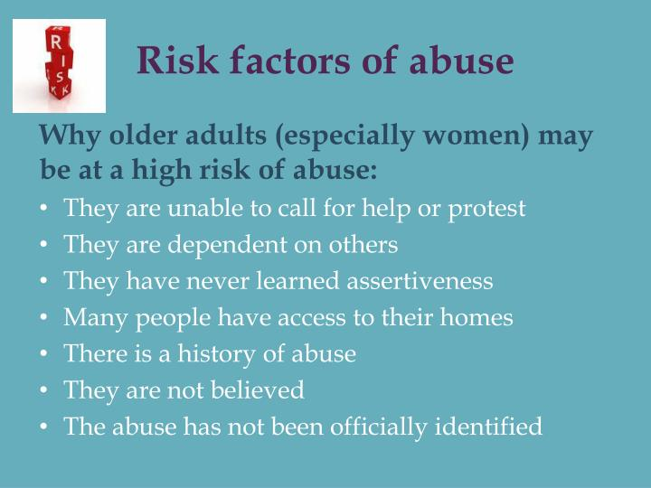Risk factors of abuse