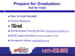 prepare for graduation ask for help