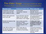 the elder stage youngest child an adult primary task sacrificial care of the community