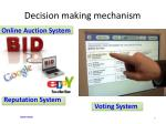 decision making mechanism