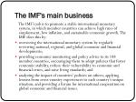 the imf s main business