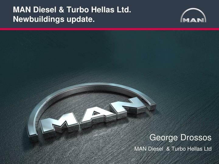 man diesel turbo hellas ltd newbuildings update n.