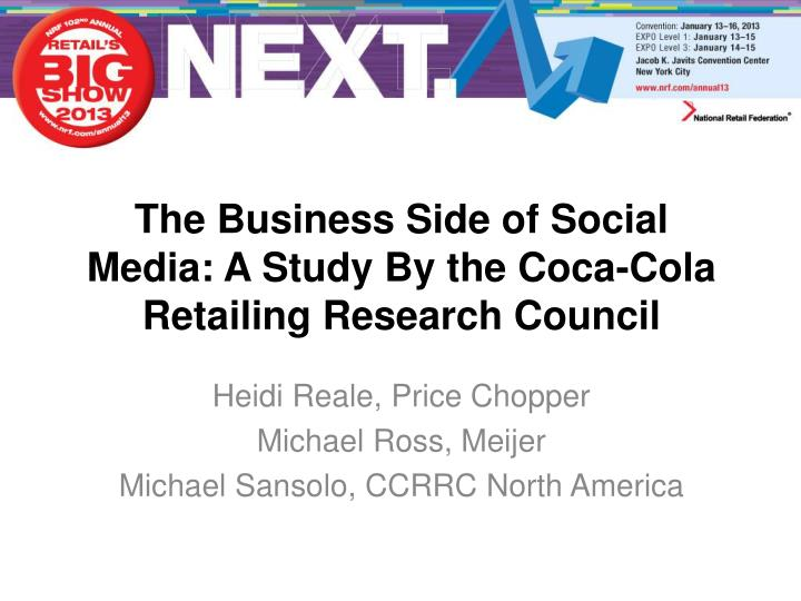 the business side of social media a study by the coca cola retailing research council n.