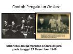 contoh pengakuan de jure