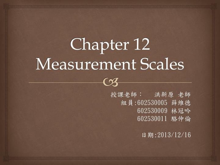 chapter 12 measurement scales n.