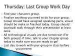 thursday last group work day
