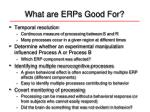 what are erps good for