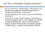 are you a potential truman scholar