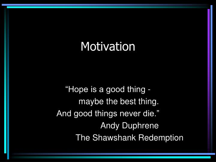presentation on motivation Motivation is the reason for people's actions satiation of food prior to the presentation of a food stimulus would produce a decrease on food-related behaviors.