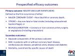 prespecified efficacy outcomes