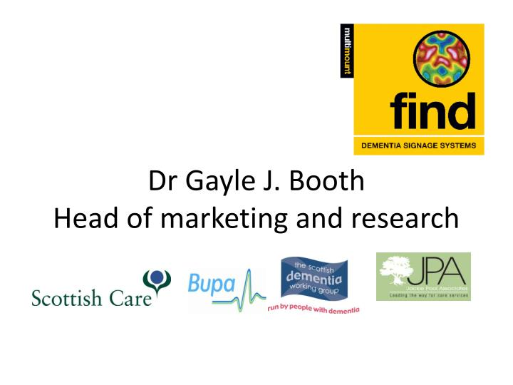 dr gayle j booth head of marketing and research n.